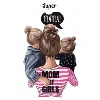 """Термокартинка """"Super mama - Mom of girls"""""""
